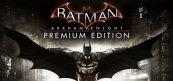 배트맨: 아캄 나이트 프리미엄 에디션