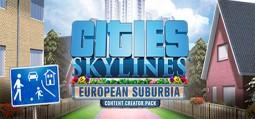시티즈: 스카이라인 - 컨텐츠 창작 팩: 유럽 교외