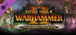 토탈 워: 워해머 II - 더 퀸 & 더 크론