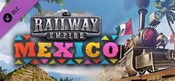 레일웨이 엠파이어 - 멕시코