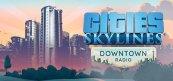 시티즈: 스카이라인 - 다운타운 라디오