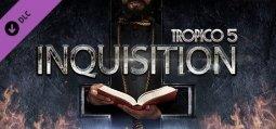 트로피코 5 - 인퀴지션