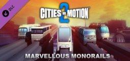 시티즈 인 모션 2: 마블러스 모노레일