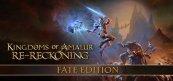 킹덤 오브 아말러: 리레코닝 페이트 에디션