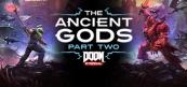 둠 이터널 - 고대의 신들 파트 2(스팀)