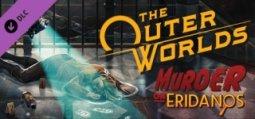 アウター・ワールド: エリダノス殺人事件(エピック ・ゲームズ)